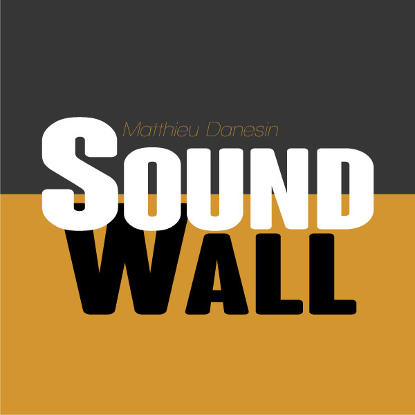 Matthieu Danesin Soundwall